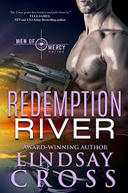 Redemption River: Men of Mercy by Lindsay Cross